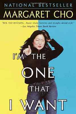 I'm the One That I Want - Paperback NEW Cho, Margaret 2002-04-01