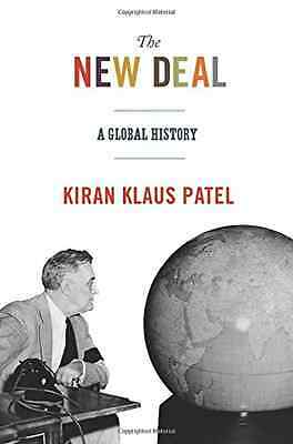 The New Deal: A Global History (America in the World) - Hardcover NEW Kiran Klau