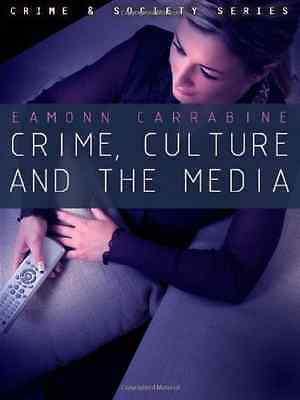 Crime, Culture and the Media - Paperback NEW Carrabine, Eamo 2008-11-01