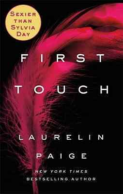 First Touch (A First and Last Novel) - Paperback NEW Laurelin Paige( 2016-02-11