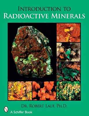 Introduction to Radioactive Minerals - Paperback NEW Lauf, R. J. 2008-02-01