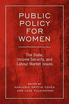 Public Policy for Women: The State, Income Security and - Paperback NEW Marjorie