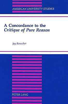 A Concordance to the Critique of Pure Reason (American  - Hardcover NEW Jay Reus