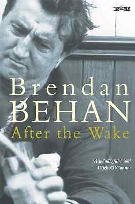 After the Wake (Classic Irish Fiction) - Behan, Brendan NEW Paperback 30 Nov 198