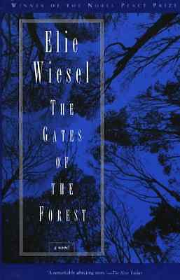 Gates of the Forest - Paperback NEW Wiesel, Elie 1996-04-01