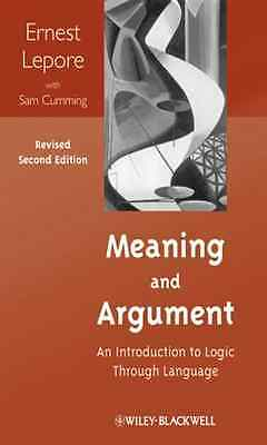 Meaning and Argument: An Introduction to Logic Through  - Paperback NEW Ernest L