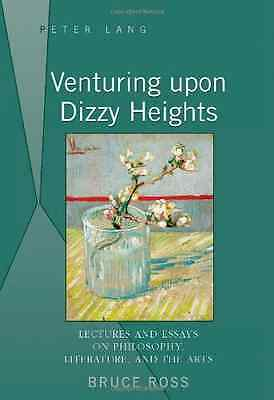 Venturing Upon Dizzy Heights: Lectures and Essays on Ph - Hardcover NEW Ross, Br