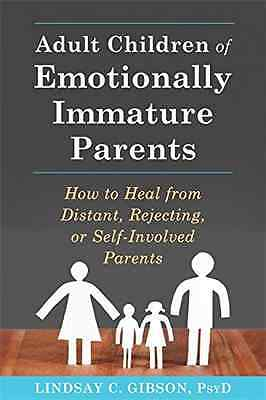 Adult Children of Emotionally Immature Parents: How to  - Paperback NEW Lindsay