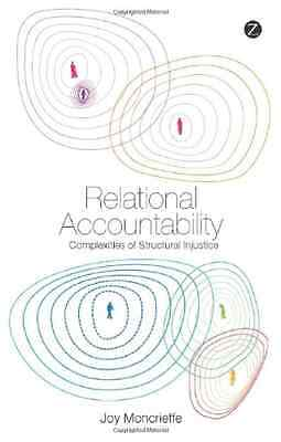 Relational Accountability: Complexities of Structural I - Paperback NEW Moncrief