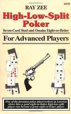 High-Low-Split Poker, Seven-card Stud and Omaha Eight-o - Paperback NEW Zee, Ray