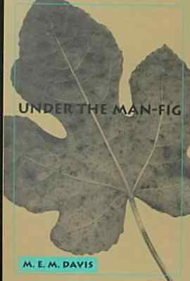 Under the Man Fig - Mollie Evelyn M NEW  2000/08/01