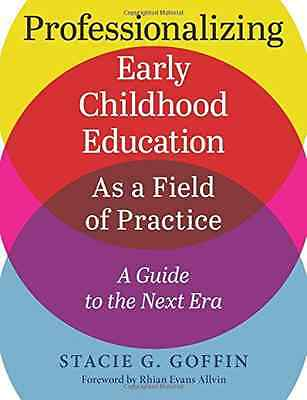 Professionalizing Early Childhood Education as a Field  - Paperback NEW Redleaf