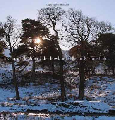 A Year in the Life of the Bowland Fells - Hardcover NEW Andy Stansfield 2011-10-