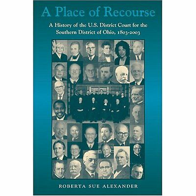 A Place of Recourse: A History of the U.S. District Cou - Hardcover NEW Roberta
