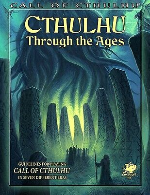 Call of Cthulhu RPG - Cthulhu through the Ages Sourcebook
