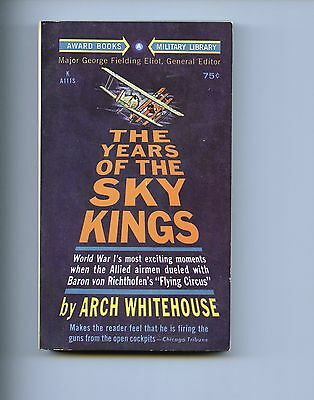 THE YEARS OF THE SKY KINGS,  Arch Whitehouse,  (WW1 aviation) 1st US SB VG