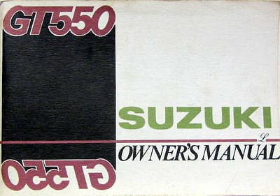 1973 Moto Suzuki Gt 550  Owner's Manual En Anglais