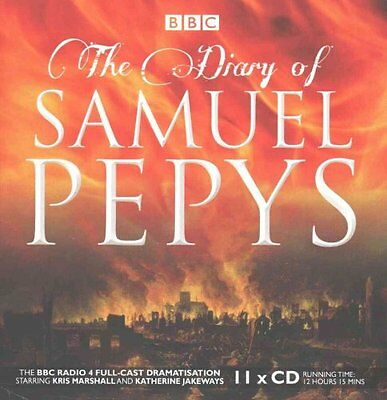 The Diary of Samuel Pepys The BBC Radio 4 Full-Cast Dramatisation 9781910281420