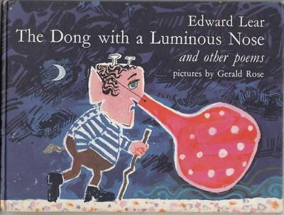 Dong with the Luminous Nose : Edward Lear