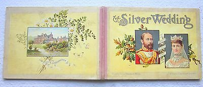 1888 KING EDWARD VII (as PRINCE OF WALES) BOOK 'THE SILVER WEDDING OF ED & ALEX