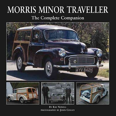 Morris Minor Traveller The Complete Companion by Ray Newell 9781906133450