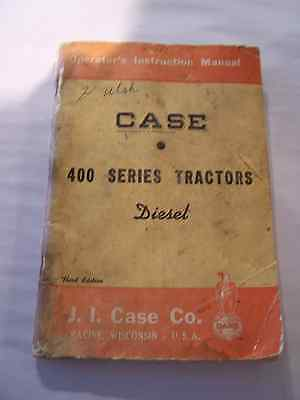 Vintage Case 400 Series Tractor Operator's Instruction Manual - Diesel 3rd Ed.