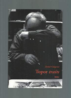 Daniel Colagrossi . Topor Traits . Éditions Scali . 2007 .