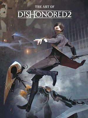 The Art of Dishonored 2 by Bethesda Games 9781506702292 (Hardback, 2016)