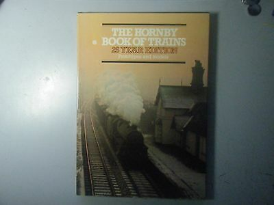 The Hornby Book of Trains 25 Year edition Prototypes & Models