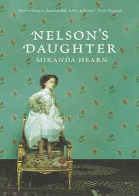 Nelson's Daughter - Hardcover NEW Hearn, Miranda 2005-02-14