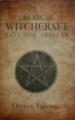 An ABC of Witchcraft Past and Present - Paperback NEW Valiente, Doree 1994-01-31