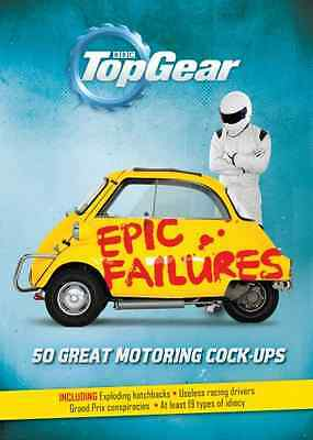 Top Gear: Epic Failures: 50 Great Motoring Cock-Ups - Hardcover NEW Richard Port