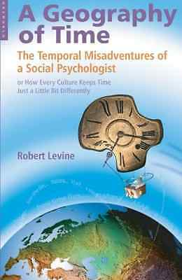 A Geography of Time: The Temporal Misadventures of a So - Paperback NEW Levine,