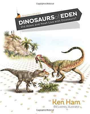 Dinosaurs of Eden (Revised): Tracing the Mystery Throug - Hardcover NEW Ken Ham
