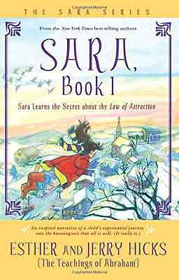 Sara: Bk. 1: Sara Learns the Secret About the Law of At - Paperback NEW Hicks, E