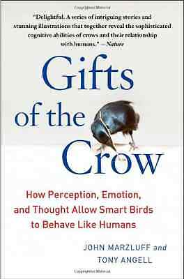 Gifts of the Crow: How Perception, Emotion, and Thought - Paperback NEW Marzluff