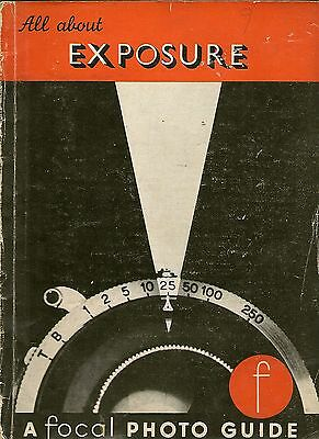 Focal Photo Guide - EXPOSURE. -  Jacobson - 1946