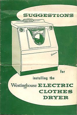 Brochure - Suggestions For Installing The Westinghouse Electric Clothes Dryer