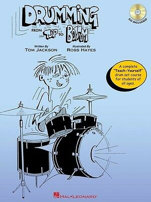 Drumming From Top To Bottom Book & CD *NEW* Music Hal Leonard