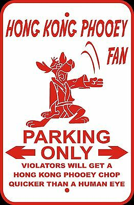 Hong Kong Phooey Novelty Sign Aluminum