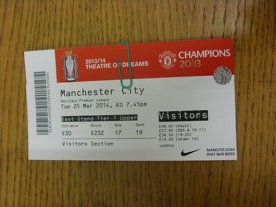 25/03/2014 Ticket: Manchester United v Manchester City  . Thanks for viewing thi