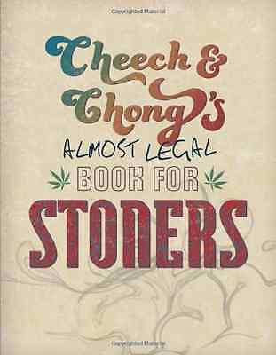 Cheech & Chong's Almost Legal Book for Stoners - Paperback NEW Cheech & Chong  2