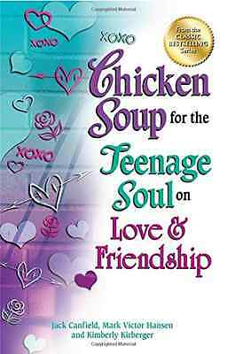 Chicken Soup for the Teenage Soul on Love & Friendship - Paperback NEW Jack Canf