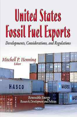 United States Fossil Fuel Exports (Renewable Energy: Re - Paperback NEW Mitchell