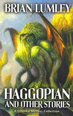 Haggopian and Other Tales: v. 2 (Mythos Tales) - Paperback NEW Lumley, Brian 200