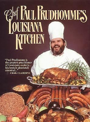 Cookbook Library: Chef Paul Prudhomme's Louisiana Kitchen by Paul Prudhomme...