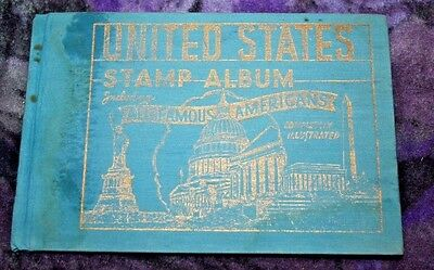 1943 UNITED STATES STAMP ALBUM Including Famous Americans & about 15 stamps