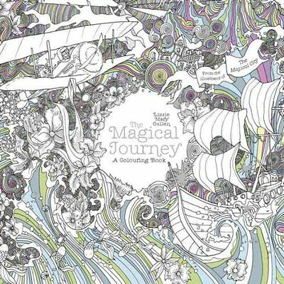 The Magical Journey A Colouring Book by Lizzie Mary Cullen 9781405927987