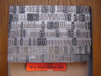 "Letterpress Metal Type  "" Airport Medium Condensed""  60 Point"