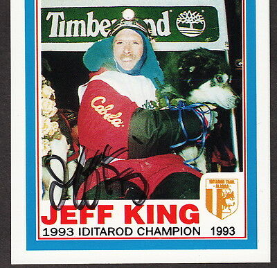 Jeff King 1993 Iditarod Champion 4x's AUTOGRAPH Sled Dog Race Signed Musher Card
